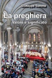 Copertina di 'La preghiera. Valore e significato'