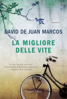 La migliore delle vite - De Juan Marcos David