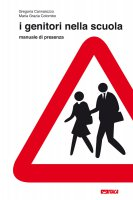 I genitori nella scuola - Cannarozzo Gregoria, Colombo Maria Grazia