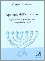 Apologia dell'ebraismo - Lattes Dante