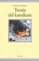 Teoria del kamikaze - De Sutter Laurent