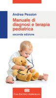 Manuale di diagnosi e terapia pediatrica - Pession Andrea