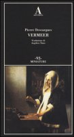Vermeer. Ediz. illustrata - Descargues Pierre