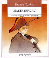 Leader efficaci - Thomas Gordon