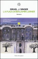 La fuga di Benjamin Lerner - Singer Israel J.
