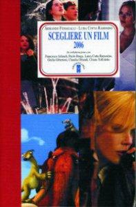 Copertina di 'Scegliere un film 2006'