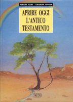 Aprire oggi l'Antico Testamento - Singer Charles, Hari Albert