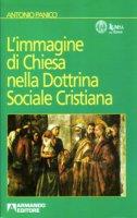 L'immagine della Chiesa nella Dottrina Sociale Cristiana - Antonio Panico