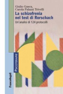 Copertina di 'La schizofrenia nel test di Rorschach. Un'analisi di 124 protocolli'
