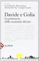 Davide e Golia - Bertell Luca, Deriu Marco, De Vita Antonia, Gosetti Giorgio