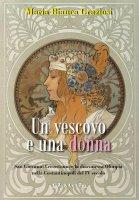 Un vescovo e una donna - Maria Bianca Graziosi