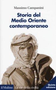 Copertina di 'Storia del Medio Oriente contemporaneo'