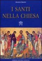 I santi nella Chiesa - S.E. Mons Angelo Amato
