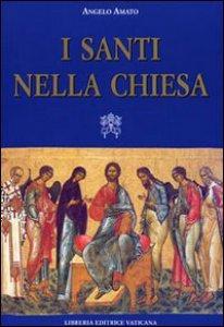 Copertina di 'I santi nella Chiesa'