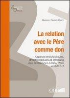 La relation avec le Pére comme don - Gabati Kibeti G.