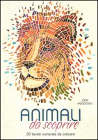 Animali da scoprire. 30 tavole numerate da colorare - Woodcock John