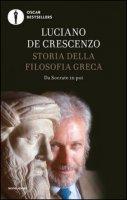Storia della filosofia greca - De Crescenzo Luciano