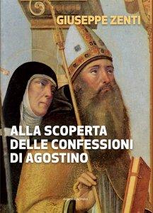 Copertina di 'Alla scoperta delle confessioni di Agostino.'