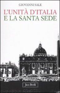 Copertina di 'L'unità d'Italia e la Santa Sede'
