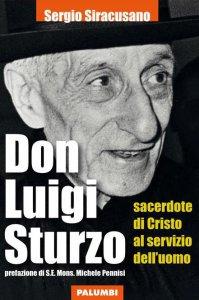 Copertina di 'Don Luigi Sturzo sacerdote di Cristo al servizio dell'uomo'