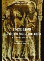 L'Unione Europea e la Dottrina Sociale della Chiesa - Adriano H.Van Luyn S.D.B. Vescovo di Rotterdam