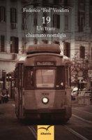 19. Un tram chiamato nostalgia - Venditti Federico