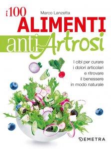 Copertina di 'I 100 alimenti antiartrosi'