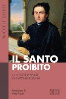 Il Santo proibito - Michele Dossi