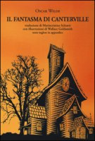 Il fantasma di Canterville. Ediz. italiana e inglese - Wilde Oscar