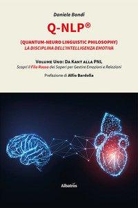 Copertina di 'Q-NLP® (Quantum-Neuro Linguistic Philosophy). La disciplina dell'intelligenza emotiva'