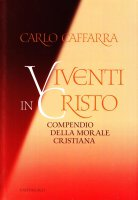 Viventi in Cristo - Caffarra Carlo