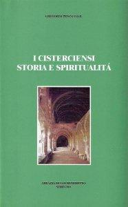 Copertina di 'I citerciensi storia e spiritualità'