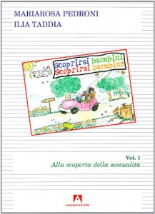 Copertina di 'Scoprirsi bambini. Scoprirsi bambine Vol.1'