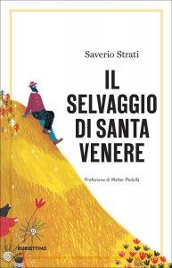 Copertina di 'Il selvaggio di Santa Venere'