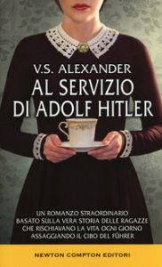 Copertina di 'Al servizio di Adolf Hitler'