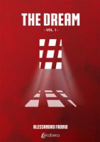 The dream. Ediz. italiana - Faonio Alessandro