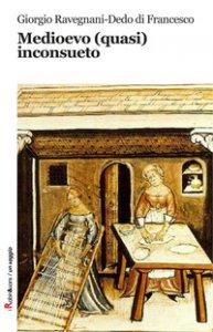 Copertina di 'Medioevo (quasi) inconsueto'