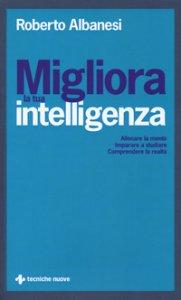 Copertina di 'Migliora la tua intelligenza'