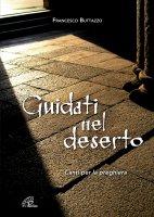 Guidati nel deserto - Francesco Buttazzo