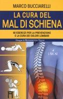 La cura del mal di schiena - Marco Bucciarelli