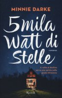 5mila watt di stelle - Darke Minnie