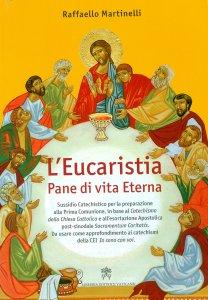 Copertina di 'L' Eucaristia Pane di vita Eterna'