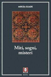 Copertina di 'Miti, sogni e misteri.'
