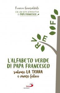 Copertina di 'L' alfabeto verde di papa Francesco'