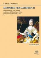 Memorie per Caterina II - Diderot Denis