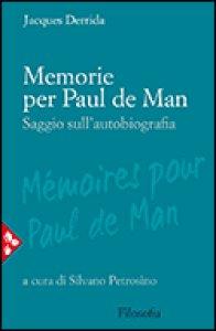 Copertina di 'Memorie per Paul de Man'