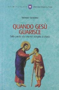 Copertina di 'Quando Gesù guarisce'