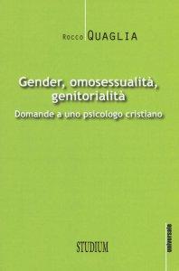 Copertina di 'Gender, omosessualità, genitorialità'