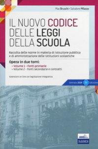 Copertina di 'Il nuovo codice delle leggi della scuola. Raccolta delle norme in materia di istruzione pubblica e di amministrazione delle istituzioni scolastiche. Con aggiornamento online'