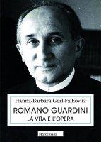 Romano Guardini - Hanna-Barbara Gerl